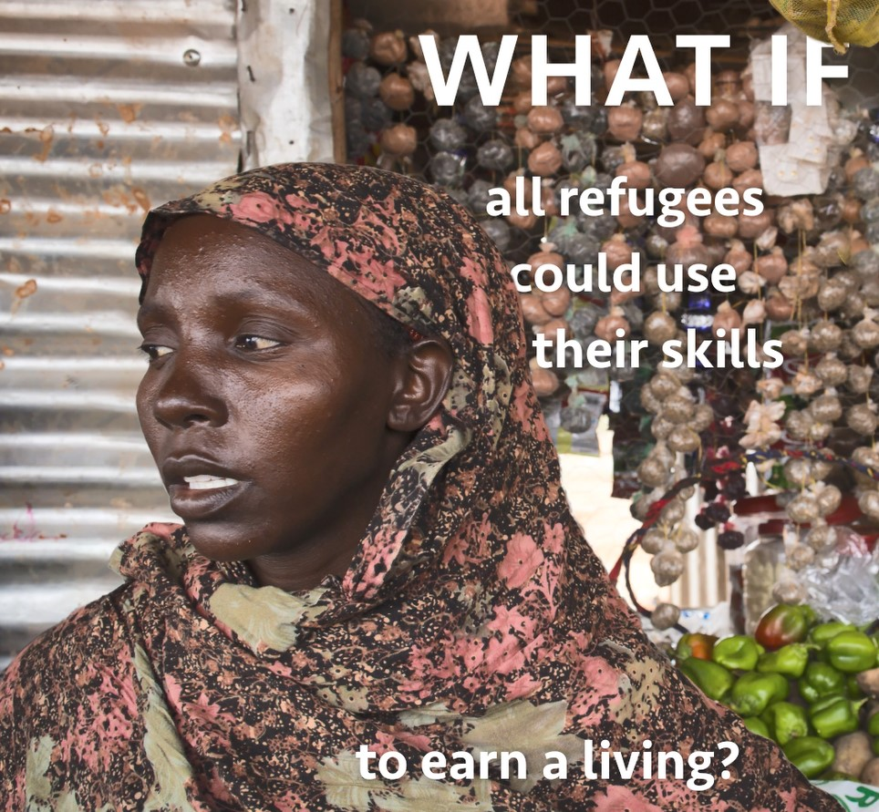 What if all refugees could use their skills to earn a living?